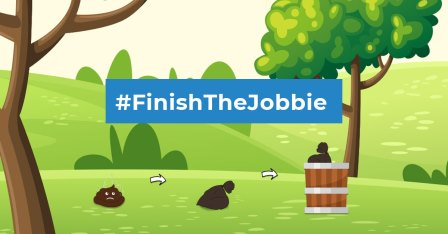 Dog fouling social media card #FinishTheJobbie available (Bag it and bin it) (Keep Scotland Beautiful)