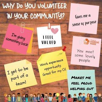 Why do you volunteer in your community? ©FriendsOfHardiePark